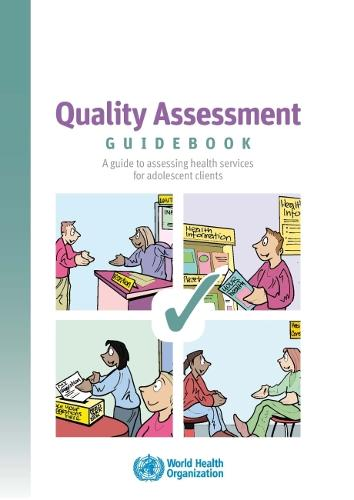 Quality Assessment Guidebook: A Guide to Assessing Health Services for Adolescent Clients - Documents for Sale (CD-ROM)