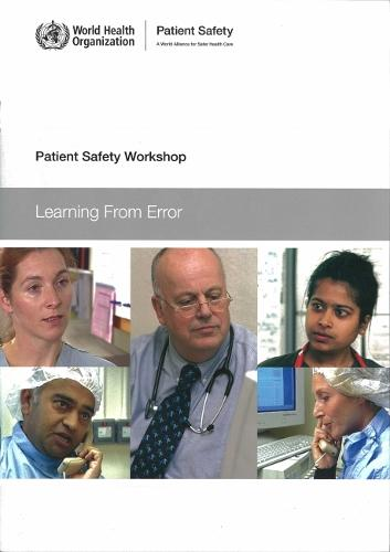 Patient Safety Workshop: Learning from Error (CD-ROM)