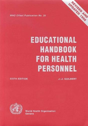 Educational Handbook for Health Personnel - WHO offset publications: 35 (Paperback)