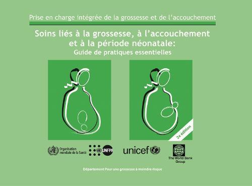 Soins Li s La Grossesse, l'Accouchement Et La P riode N onatale: Guide de Pratiques Essentielles. (Paperback)