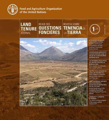 Land Tenure Journal 1/15 (Trilingual Edition) - Land Tenure Journal - Revue Des Question Foncieres - Revista Sobre Tenencia (Paperback)