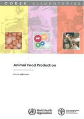 Animal food production (Codex Alimentarius) (Paperback)