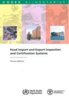 Food import and export inspection and certification systems (Codex Alimentarius) (Paperback)
