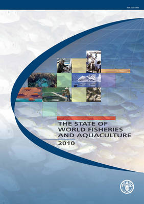 The State of World Fisheries and Aquaculture 2010 (Paperback)