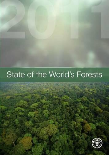 State of the World's Forests 2011 (Paperback)