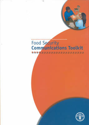Food Security Communications Toolkit (Paperback)