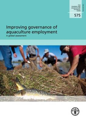 Improving Governance of Aquaculture Employment (Paperback)