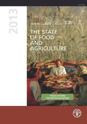 The state of food and agriculture 2013 (Paperback)