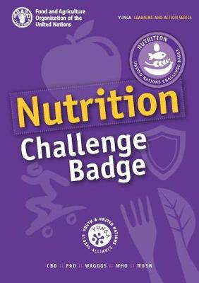 Nutrition Challenge Badge - Learning and action series (Paperback)