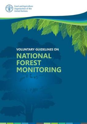 Voluntary guidelines on national forest monitoring (Paperback)