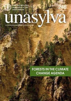 Unasylva Volume 67 2016/1: Forests in the Climate Change Agenda - Unasylva (Paperback)