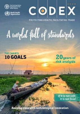 Codex - Protecting Health, Facilitating Trade 2018: A World full of Standards:  Keeping pace with Technological Innovation (Paperback)
