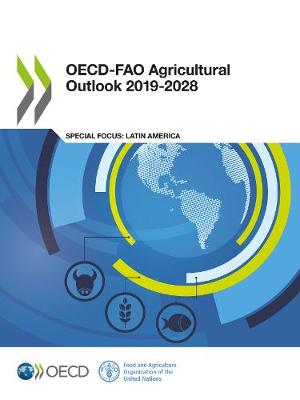 OECD-FAO Agricultural Outlook 2019-2028 (Paperback)