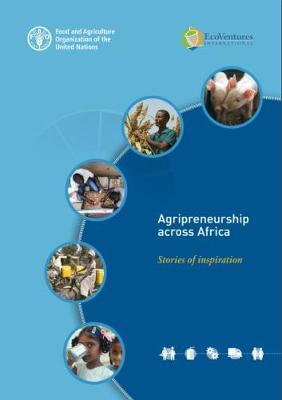 Agripreneurship across Africa: Stories of Inspiration (Paperback)