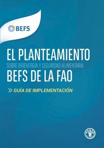 El planteamiento BEFS de la FAO: Guia de implementacion (Paperback)