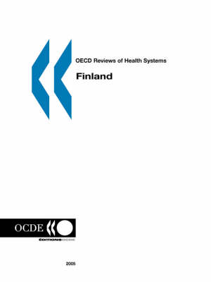 OECD Reviews of Health Systems Finland (Paperback)