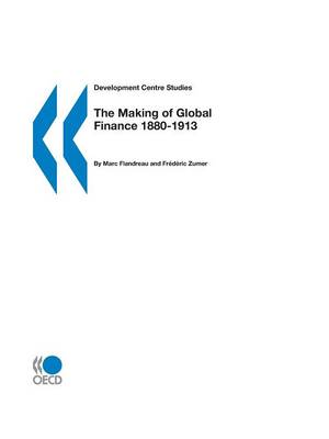 The Making of Global Finance 1880-1913 (Paperback)