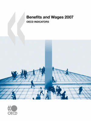 Benefits and Wages 2007: OECD Indicators (Paperback)