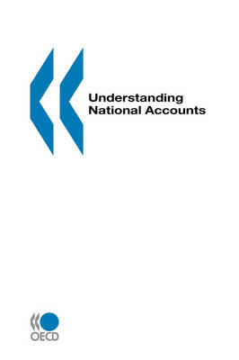 Understanding National Accounts: An OECD Manual (Paperback)