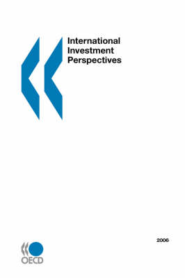 International Investment Perspectives: 2006 Edition (Paperback)
