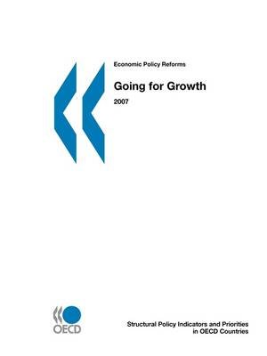 Economic Policy Reforms 2007: Going for Growth (Paperback)