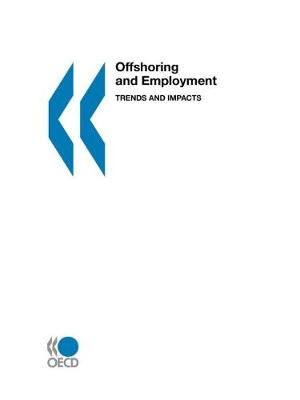 Offshoring and Employment: Trends and Policy Implications (Paperback)