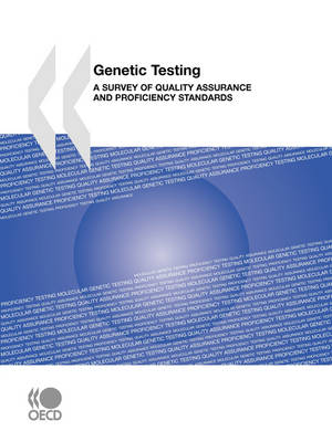 Genetic Testing: A Survey of Quality Assurance and Proficiency Standards (Paperback)