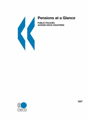 Pensions at a Glance: Public Policies Across OECD Countries (Paperback)