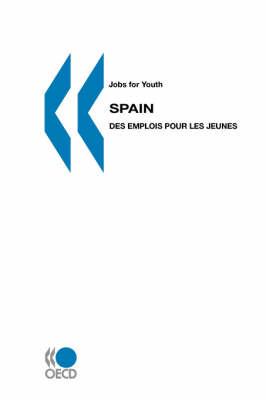 Jobs for Youth/Des Emplois Pour Les Jeunes Spain (Paperback)