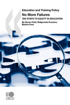 Education and Training Policy No More Failures: Ten Steps to Equity in Education (Paperback)