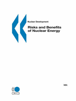 Risks and Benefits of Nuclear Energy (Paperback)