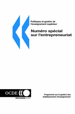 Politiques Et Gestion De L'enseignement Superieur: Volume 17-3 -- Numero Special Sur L'entrepreneuriat (Paperback)