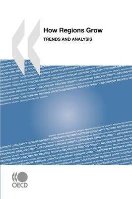 How Regions Grow: Trends and Analysis (Paperback)