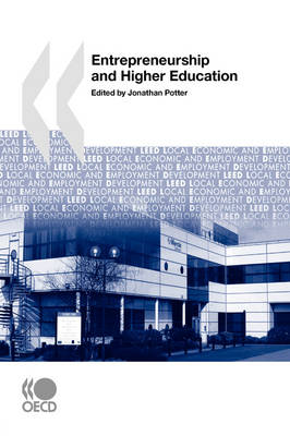 Local Economic and Employment Development (LEED) Entrepreneurship and Higher Education (Paperback)