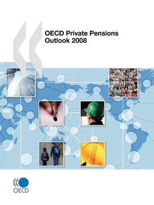 Private Pensions Outlook 2008 (Paperback)