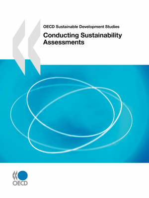 OECD Sustainable Development Studies Conducting Sustainability Assessments (Paperback)