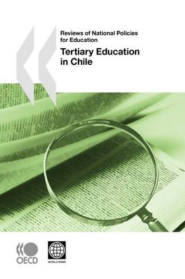 Reviews of National Policies for Education Reviews of National Policies for Education: Tertiary Education in Chile (Paperback)