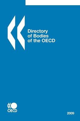 Directory of Bodies of the OECD 2009 (Paperback)