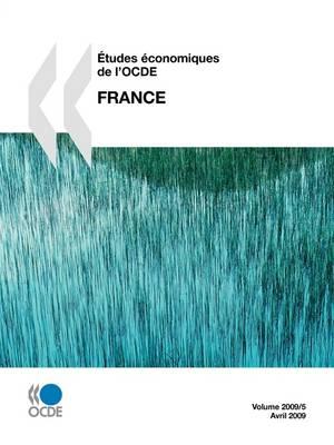 Etudes Economiques De L'OCDE: France 2009 (Paperback)