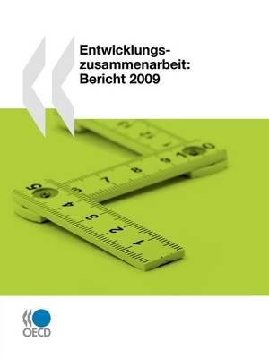 Entwicklungszusammenarbeit: Bericht 2009 (Paperback)