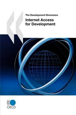 The Development Dimension Internet Access for Development (Paperback)