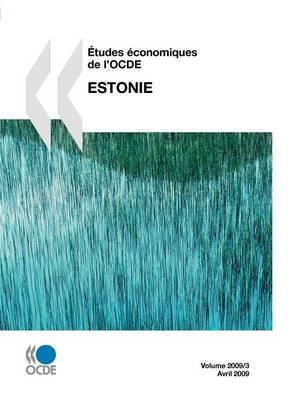 Etudes Conomiques de L'Ocde: Estonie 2009 (Paperback)