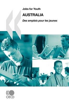 Jobs for Youth/Des Emplois Pour Les Jeunes: Australia 2009 (Paperback)