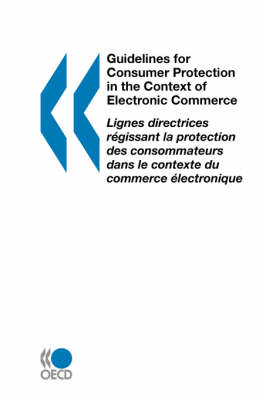 Guidelines for Consumer Protection in the Context of Electronic Commerce (Paperback)