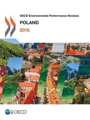 Poland - OECD Environmental performance reviews (Paperback)