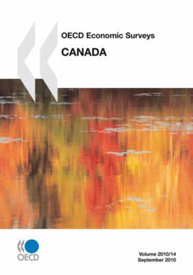 OECD Economic Surveys: Canada: Canada 2010 - OECD Economic Surveys: Canada (Paperback)