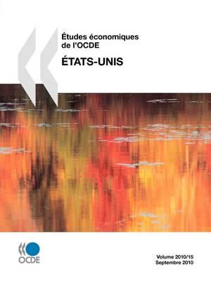 Etudes Conomiques de L'Ocde: Tats-Unis 2010 (Paperback)