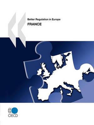 Better Regulation in Europe: France 2010 - Better Regulation in Europe (Paperback)