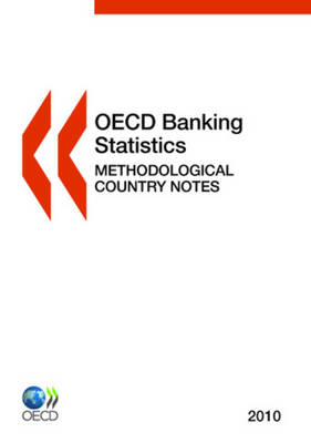 OECD Banking Statistics: Methodological Country Notes 2010 (Paperback)