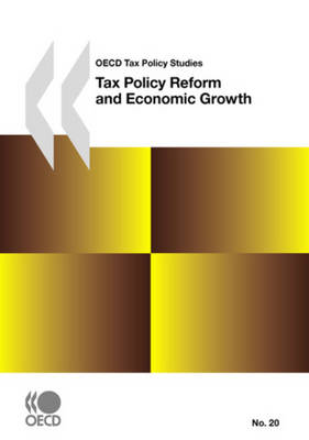 Tax Policy Reform and Economic Growth: OECD Tax Policy Studies (Paperback)